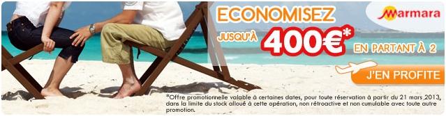 Réduction 400 euros sur séjours MARMARA - PROMOSEJOURS